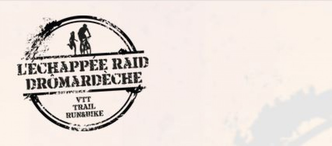 L'échappée Raid Dromardèche